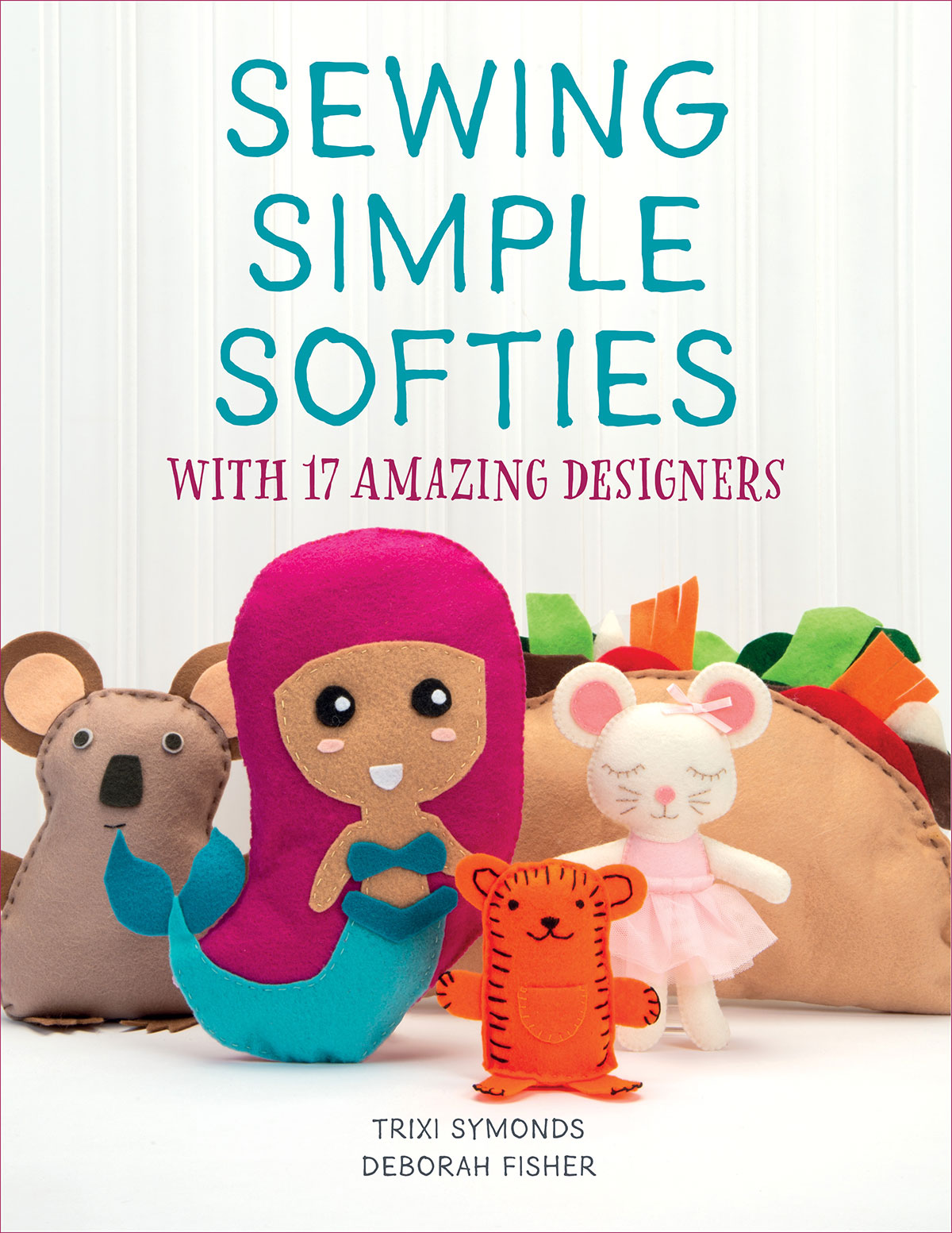 Sewing Simple Softies craft book